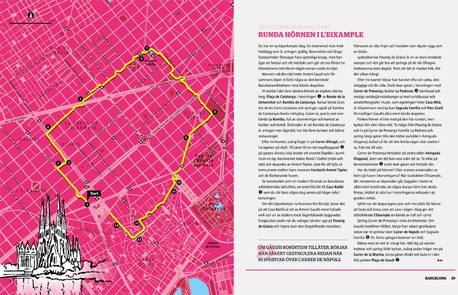 Vagabond Världens löpning Barcelona karta